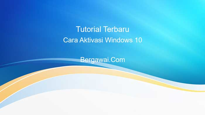 aktivasi windows 10