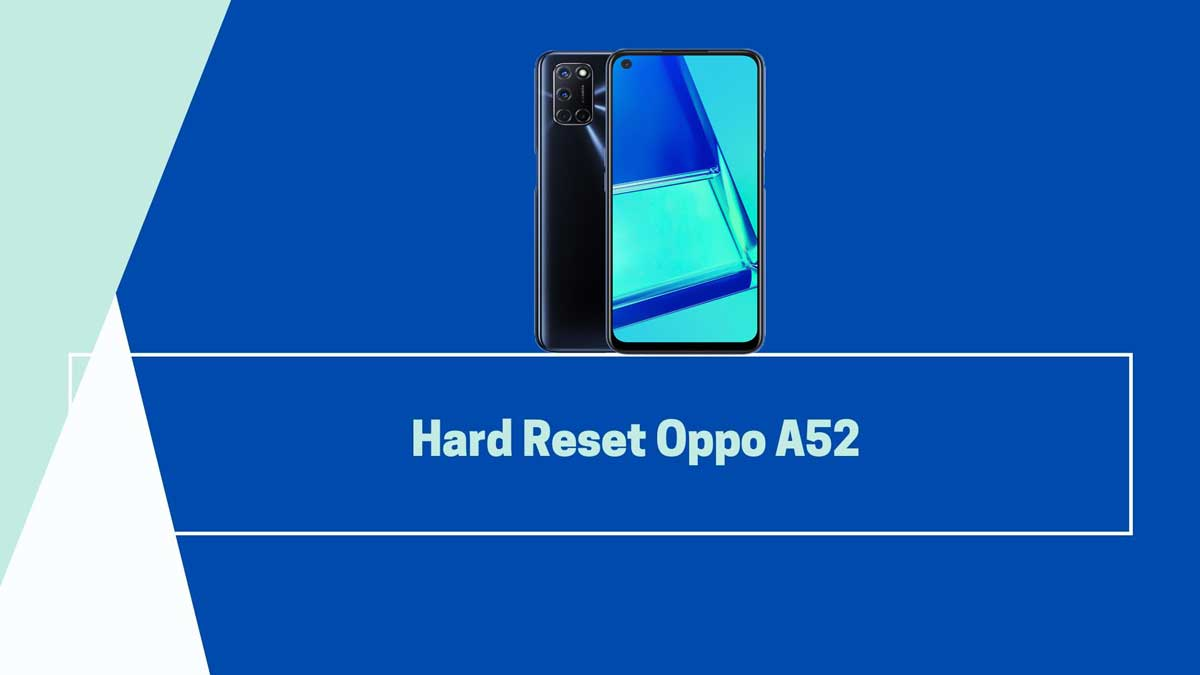 hard reset oppo a52